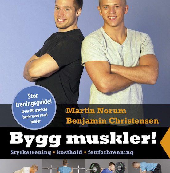 b9f0d24d NYHET: Boken «Bygg muskler! – Styrketrening, kosthold og fettforbrenning»  ute til forhåndssalg!